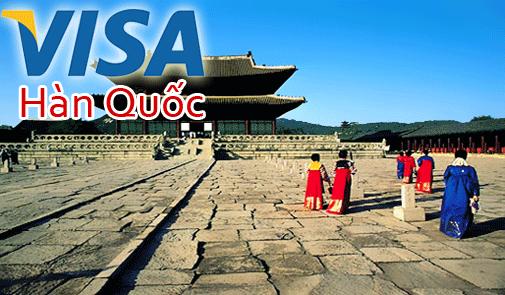 Hướng dẫn chi tiết thủ tục làm visa Hàn Quốc