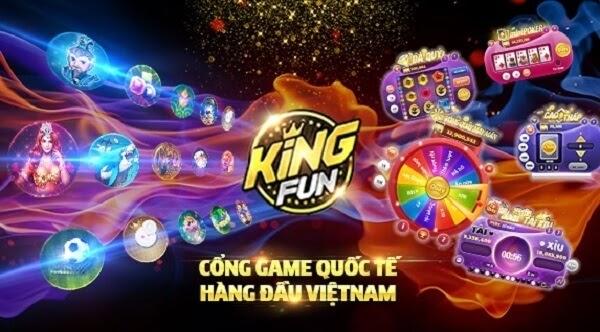 Kingfun cổng game quốc tế hàng đầu tại Việt Nam