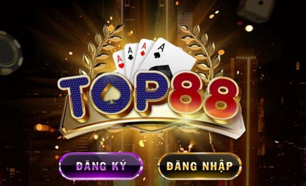 Top88 - địa chỉ chơi game bài đổi thưởng uy tín hiện nay